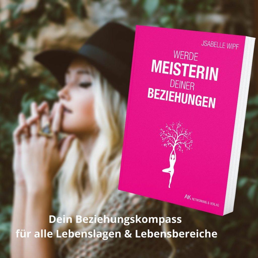 Buch werde Meisterin deiner Beziehungen