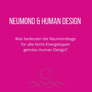 Human Design_Neumond