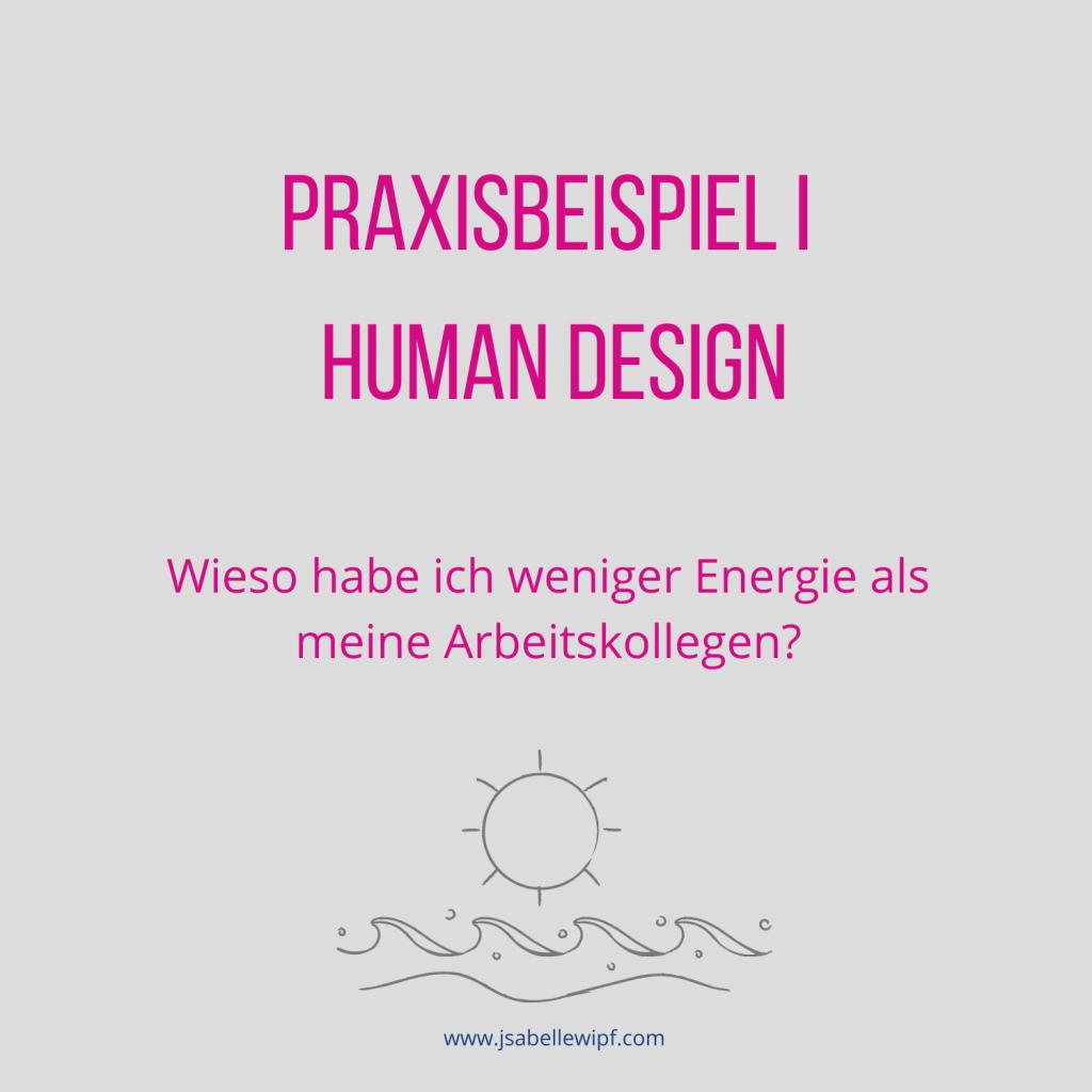 Human Design Praxisbeispiel I