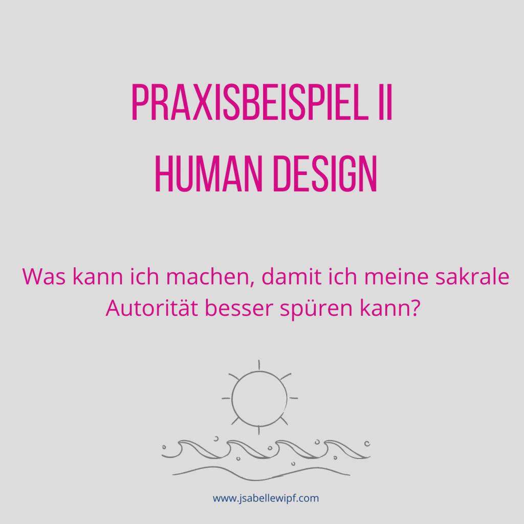 Human Design Praxisbeispiel II