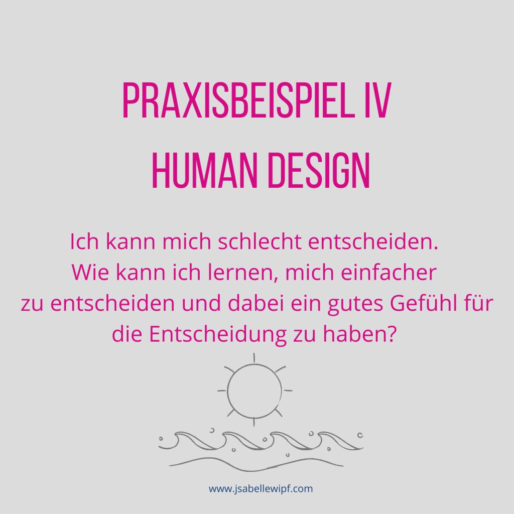 Human Design Praxisbeispiel IV